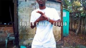 Video: Goldenchild & Foolio - ABG